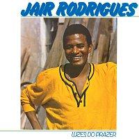 Jair Rodrigues – Luzes Do Prazer