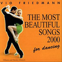 Vio Friedmann (Ballroom Music) – The Most Beautiful Songs For Dancing - 2000