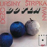 Dežo Ursiny – Do tla / Hra je hra (komplet originálnych albumov No. 11&12)