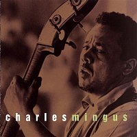 Charles Mingus – Sony Jazz Collection