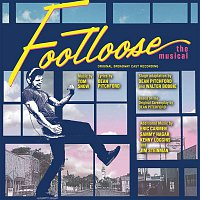 Stephen Lee Anderson – Footloose - The Musical (Footloose: The Musical (Original Broadway Cast Recording))