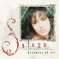 Selena – Dreaming Of You
