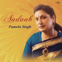 Pamela Singh – Aadaab