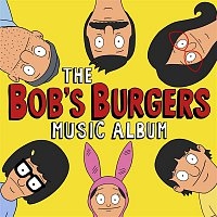 Bob's Burgers – The Bob's Burgers Music Album