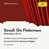 Adele Kern, Margret Pfahl, Willi Domgraf-Fassbaender, Hermann Weigert – Strauss: Die Fledermaus: Part 7