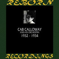 Cab Calloway And His Orchestra – 1932-1934 (HD Remastered)
