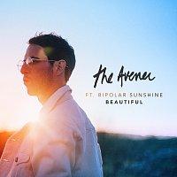The Avener, Bipolar Sunshine – Beautiful