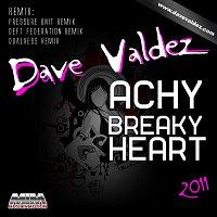 Dave Valdez – Dave Valdez - Achy Breaky Heart 2011