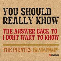 The Pirates, Shola Ama, Enya, Naila Boss – You Should Really Know