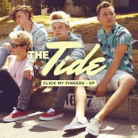 The Tide – Click My Fingers - EP