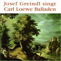 Josef Greindl – Josef Greindl singt Carl Loewe Balladen