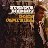 Glen Campbell – Burning Bridges