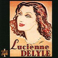 Lucienne Delyle – Collection disques Pathé