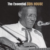 Son House – The Essential