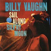 Billy Vaughn And His Orchestra – Sail Along Silv'ry Moon