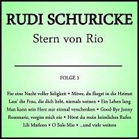 Rudi Schuricke – Stern von Rio Folge 1