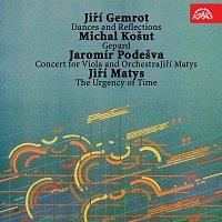Gemrot: Tance a reflexe, Košut: Gepard, Podešva: Koncert pro violu a orchestr, Matys: Naléhavost času