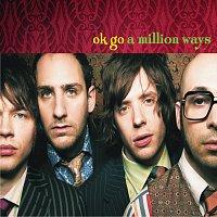 OK Go – A Million Ways