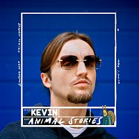 Kevin – Animal Stories