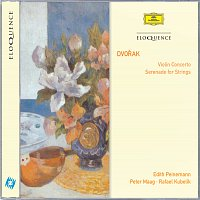 Edith Peinemann, Peter Maag, Rafael Kubelík – DVORAK: Violin Concerto; Serenade