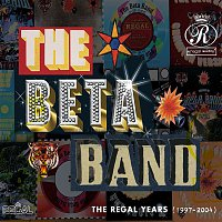 The Beta Band – The Regal Years (1997-2004)