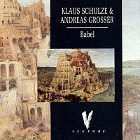 Klaus Schulze, Andreas Grosser – Babel