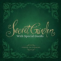 Secret Garden – Inside I'm Singing