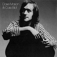 Dave Mason, Cass Elliot – Dave Mason & Cass Elliot