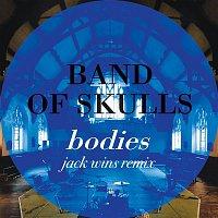 Band Of Skulls – Bodies (Jack Wins Remix)