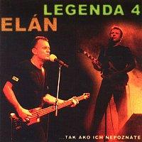 Elán – Legenda 4: tak ako ich nepoznáte