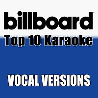Billboard Karaoke – Billboard Karaoke - Top 10 Box Set, Vol. 3 [Vocal Versions]