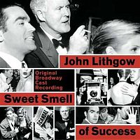 Bernard Dotson, Sweet Smell of Success Ensemble – Sweet Smell of Success (Original Broadway Cast Recording)