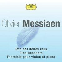 Různí interpreti – Messiaen-Fete des belles eaux-Rechants-Fantaisie