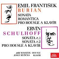 Josef Růžička, Jiří Tomášek – Burian: Sonata romantica pro housle a klavír, Schulhoff: Sonáta č. 1 a 2 pro housle a klavír