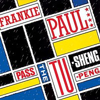 Frankie Paul – Pass The Tu-Sheng-Peng