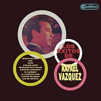 Rafael Vázquez – Los Éxitos de