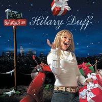 Hilary Duff – Santa Claus Lane