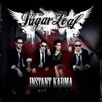Sugarloaf – Instant Karma