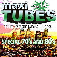 Přední strana obalu CD Maxi Tubes - Vol. 14 / The best Maxi Hits - Special 70's and 80's