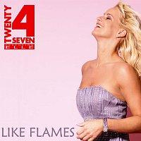 Twenty 4 Seven – Like Flames