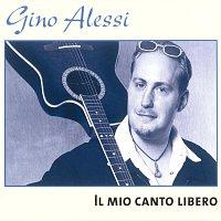 Gino Alessi – Il mio canto libero