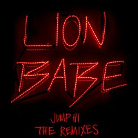 LION BABE, Childish Gambino – Jump Hi [Remixes]