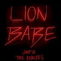 LION BABE, Childish Gambino – Jump Hi [Remixes]