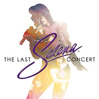 Selena – The Last Concert [Live From Astrodome]
