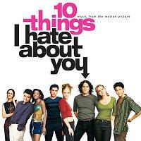 Různí interpreti – 10 Things I Hate About You [Original Motion Picture Soundtrack]