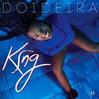 King – Doideira