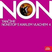 Karel Vlach se svým orchestrem – Tančíme non stop 4