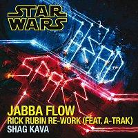 Shag Kava, A-Trak – Jabba Flow [Rick Rubin Re-Work]