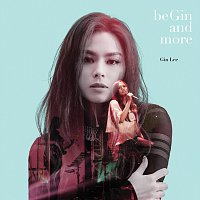 Gin Lee – Begin And More