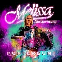 Melissa Naschenweng – Kunterbunt